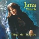 Flügel der Träume/Jana Welsch