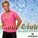 In My Eyes/Cuba Club