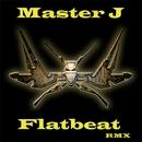 Flatbeat RMX/Master J