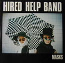 Masks/Hired Help Band