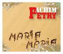 Maria Maria/Achim Petry