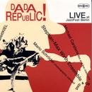 Dada Republic/Stephan-Max Wirth Ensemble