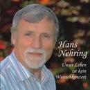 Unser Leben ist kein Wunschkonzert/Hans Nehring