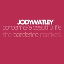 Borderline [The Remixes]/Jody Watley
