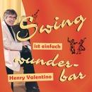 Swing ist einfach wunderbar/Henry Valentino