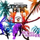 Get Your Island On/Tiger HiFi