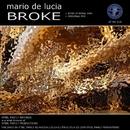 Broke/Mario De Lucia