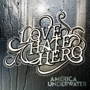 America Underwater/Lovehatehero