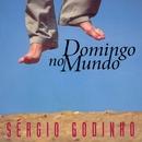Domingo No Mundo/Sérgio Godinho