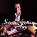 Aos Amores/Sérgio Godinho
