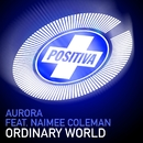 Ordinary World/Aurora Featuring Naimee Coleman