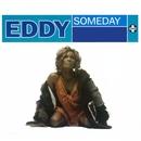 Someday/Eddy