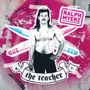 The Teacher/Ralph Myerz And The Jack Herren Band