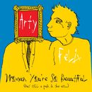 Woman You're So Beautiful/Felix and Arty