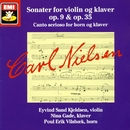 Sonater for violin og klaver op. 9 & op.35/Carl Nielsen