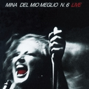 Del Mio Meglio N. 6 [Live]/Mina