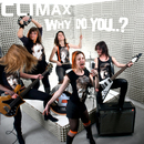 Why do you..?/Climax