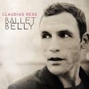 Ballet Belly/Claudius Ress