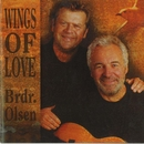 Wings Of Love/Brødrene Olsen