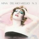 Del Mio Meglio N. 5/Mina