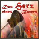 Das Herz eines Boxers/Max Schmeling