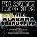 The Alabama Tribute EP/The Country Dance Kings