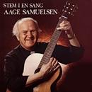 Stem i en sang/Aage Samuelsen