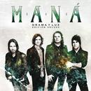 Drama Y Luz Edición Deluxe/Maná