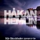 När Stockholm somnar in/Håkan Hemlin