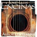 Aurora En Llamas/Jose Luis Encinas