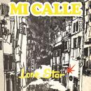 Mi Calle/Lonestar