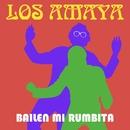 Bailen Mi Rumbita/Los Amaya