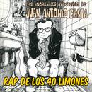 Rap de los 40 Limones/Juan Antonio Canta