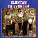 Gluntan på svenska/Gluntan