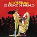 Le Prince De Madrid/Luis Mariano
