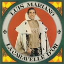 La Caravelle D'or/Luis Mariano