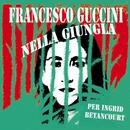 Nella Giungla/Francesco Guccini