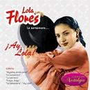 La Zarzamora... ¡Ay, Lola!/Lola Flores