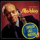 Swedish Jazz Masters: That's My Desire/Gunnar Silja-Bloo Nilsson