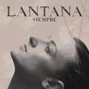 Siempre (Hotel Persona Remix)/Lantana