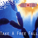 Take A Free Fall/Dance 2 Trance