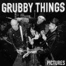 Pictures/Grubby Things