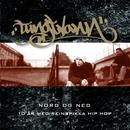 Nord og ned (10 år med reinspikka Hip Hop)/Tungtvann