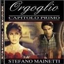 Orgoglio (Capitolo I)/Stefano Mainetti