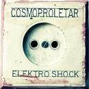 Elektro Shock/Cosmoproletar