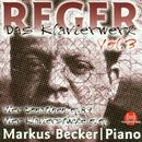 Max Reger: Das Klavierwerk Vol. 3/Markus Becker