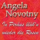 In Piräus blühn wieder die Rosen/Angela Novotny