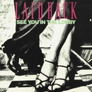 See You in the Lobby [Remastered]/Laid Back