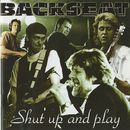 Shut Up And Play/Backseat