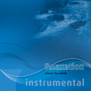 Relaxation-5i: Along The Creek / Instrumental/12tune